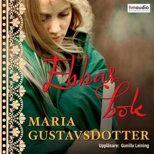 Ebbas bok (ljudbok) av Maria Gustavsdotter