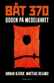 Båt 370 : Döden på Medelhavet