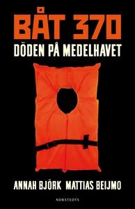 Båt 370 : Döden på Medelhavet (e-bok) av Annah