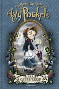Någon måste stoppa Ivy Pocket (Andra boken om I