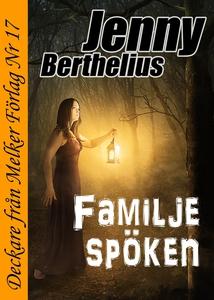 Familjespöken (e-bok) av Jenny Berthelius