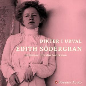 Dikter i urval (ljudbok) av Edith Södergran