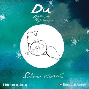 Du. Dikter för nyfödingar (ljudbok) av Stina Wi