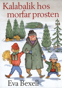 Kalabalik hos morfar prosten (e-bok) av Eva Bex