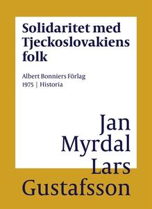 Solidaritet med Tjeckoslovakiens folk (e-bok) a