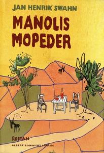 Manolis mopeder (e-bok) av Jan Henrik Swahn