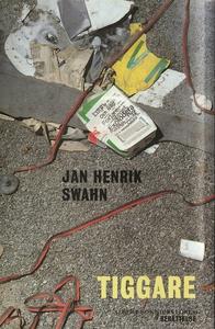 Tiggare : Berättelse (e-bok) av Jan Henrik Swah