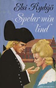 Spelar min lind (e-bok) av Elsi Rydsjö