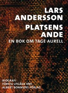 Platsens ande : En bok om Tage Aurell (e-bok) a