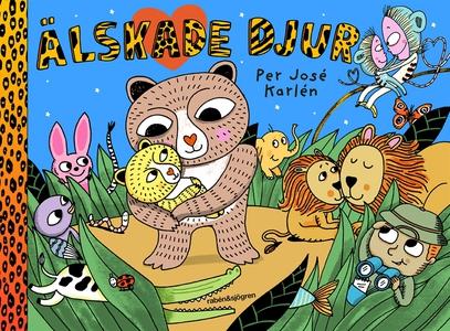 Älskade djur (e-bok) av Per José Karlén