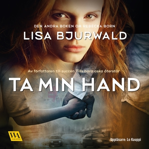 Ta min hand (ljudbok) av Lisa Bjurwald