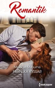 Franska kyssar (e-bok) av Melanie Milburne
