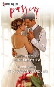 Hopp om lycka/Ett strålande förslag (e-bok) av