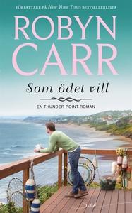 Som ödet vill (e-bok) av Robyn Carr