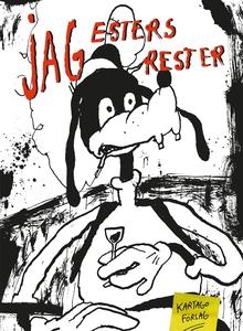 Jag, Esters rester (e-bok) av Ester Eriksson