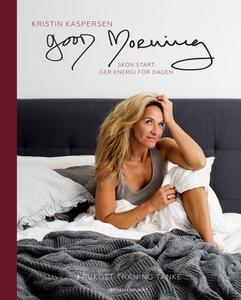 Good morning (e-bok) av Kristin Kaspersen