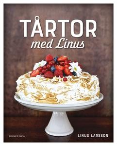 Tårtor med Linus (e-bok) av Linus Larsson