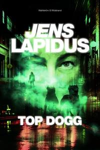 Top dogg (e-bok) av Jens Lapidus