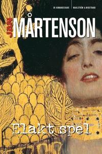 Elakt spel (e-bok) av Jan Mårtenson