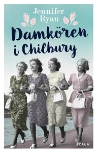 Damkören i Chilbury (e-bok) av Jennifer Ryan