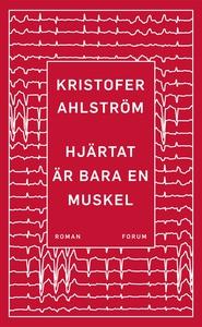 Hjärtat är bara en muskel (e-bok) av Kristofer