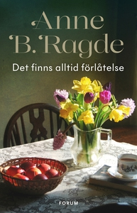Det finns alltid förlåtelse (e-bok) av Anne B.