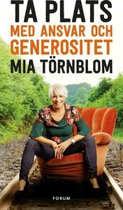 Ta plats med ansvar och generositet (e-bok) av
