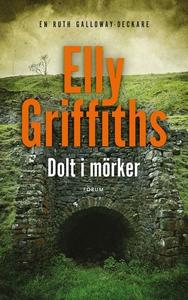 Dolt i mörker (e-bok) av Elly Griffiths