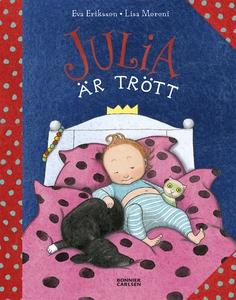 Julia är trött (e-bok) av Eva Eriksson, Lisa Mo