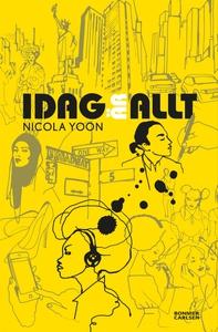 Idag är allt (e-bok) av Nicola Yoon