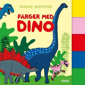 Färger med dino (e-bok) av Sarah Sheppard