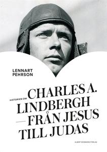 Historien om Charles A. Lindbergh : Från Jesus