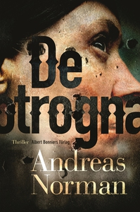 De otrogna (e-bok) av Andreas Norman
