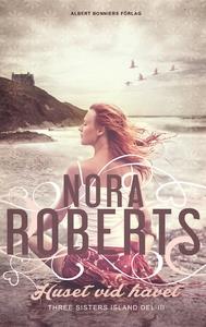 Huset vid havet (e-bok) av Nora Roberts
