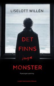Det finns inga monster (e-bok) av Liselott Will
