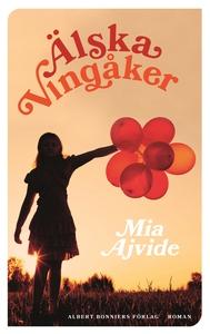 Älska Vingåker (e-bok) av Mia Ajvide