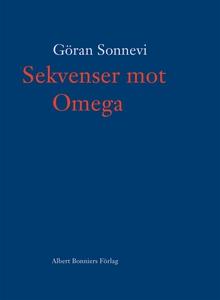 Sekvenser mot Omega (e-bok) av Göran Sonnevi