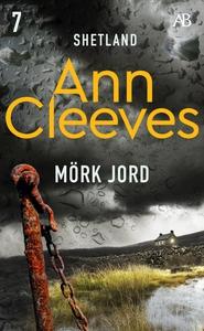 Mörk jord (e-bok) av Ann Cleeves