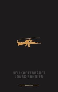 Helikopterrånet (e-bok) av Jonas Bonnier