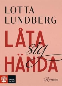 Låta sig hända (e-bok) av Lotta Lundberg