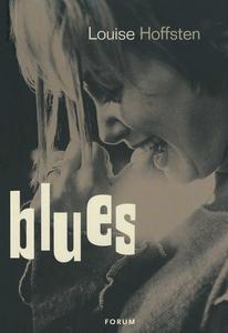 Blues (e-bok) av Louise Hoffsten