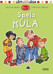 Spela kula (e-bok) av Helena Bross