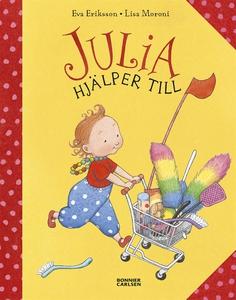 Julia hjälper till (e-bok) av Eva Eriksson, Lis