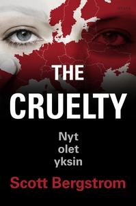 The Cruelty (e-bok) av Scott Bergstrom