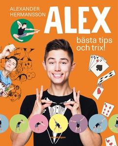 Alex bästa tips och trix! (e-bok) av Alexander