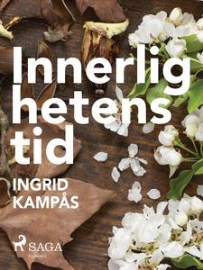 Innerlighetens tid (e-bok) av Ingrid Kampås