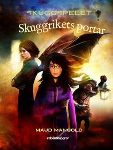 Skuggrikets portar (e-bok) av Maud Mangold