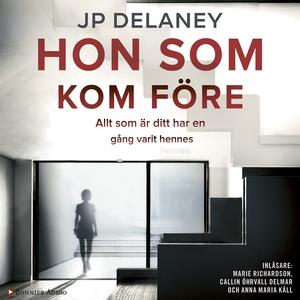 Hon som kom före (ljudbok) av J P Delaney
