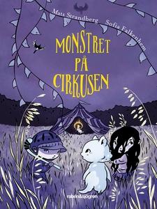 Monstret på cirkusen (ljudbok) av Mats Strandbe