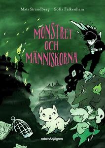 Monstret och människorna (ljudbok) av Mats Stra